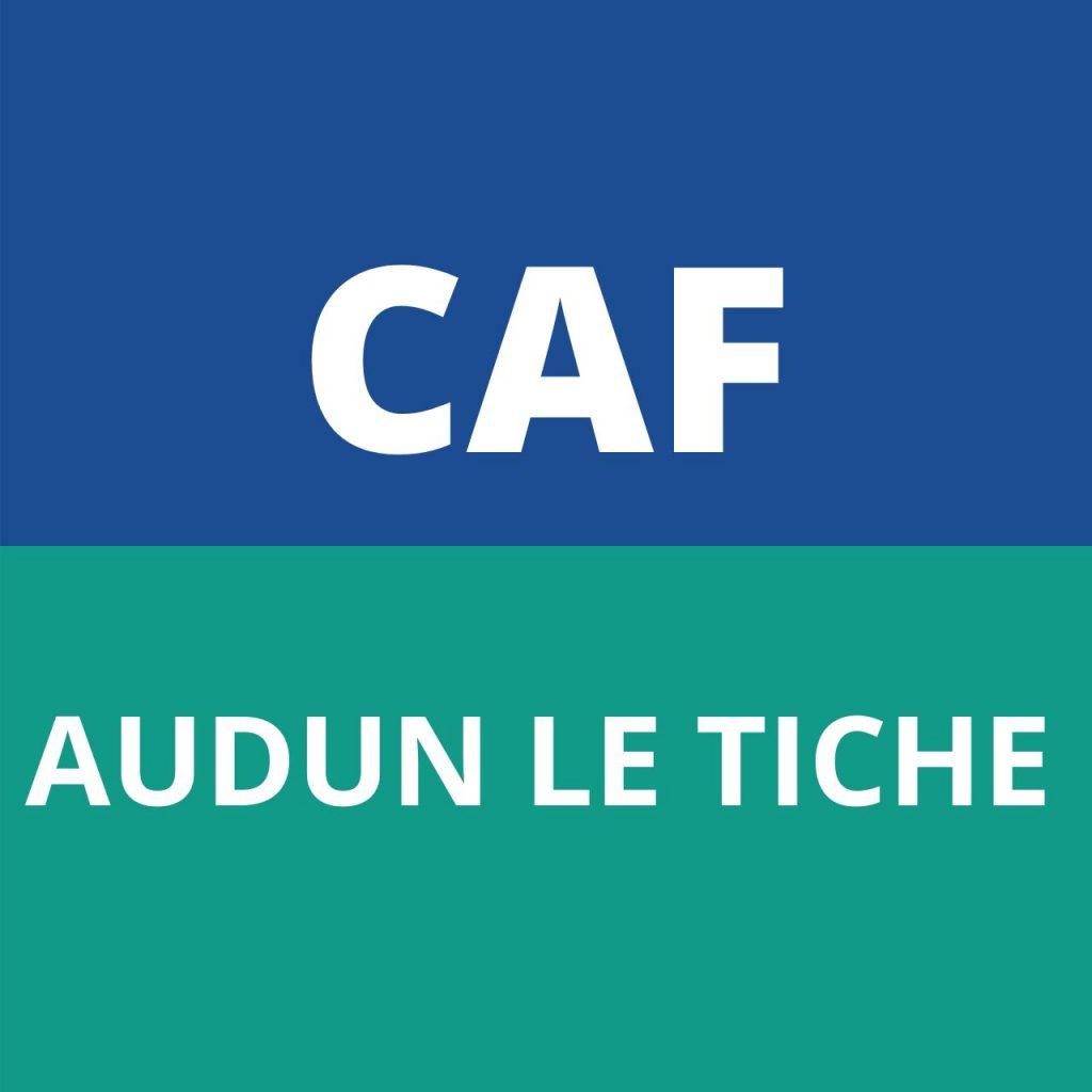 CAF AUDUN LE TICHE