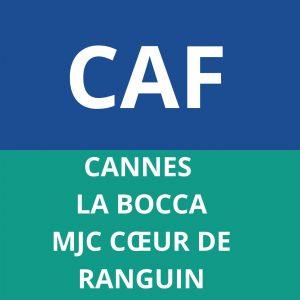 CAF CANNES LA BOCCA MJC COEUR DE RANGUIN