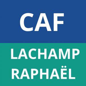 CAF LACHAMPS RAPHAEL