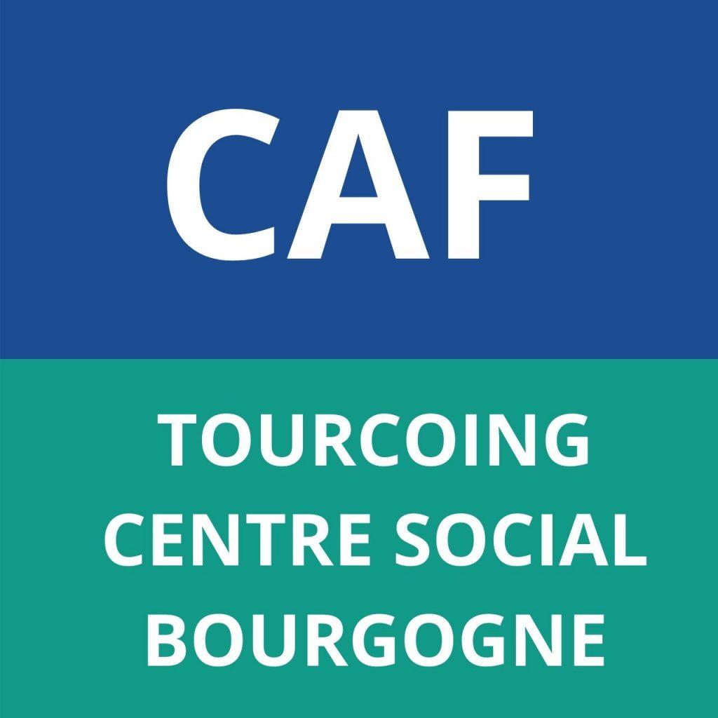 caf tourcoing centre social Bourgogne
