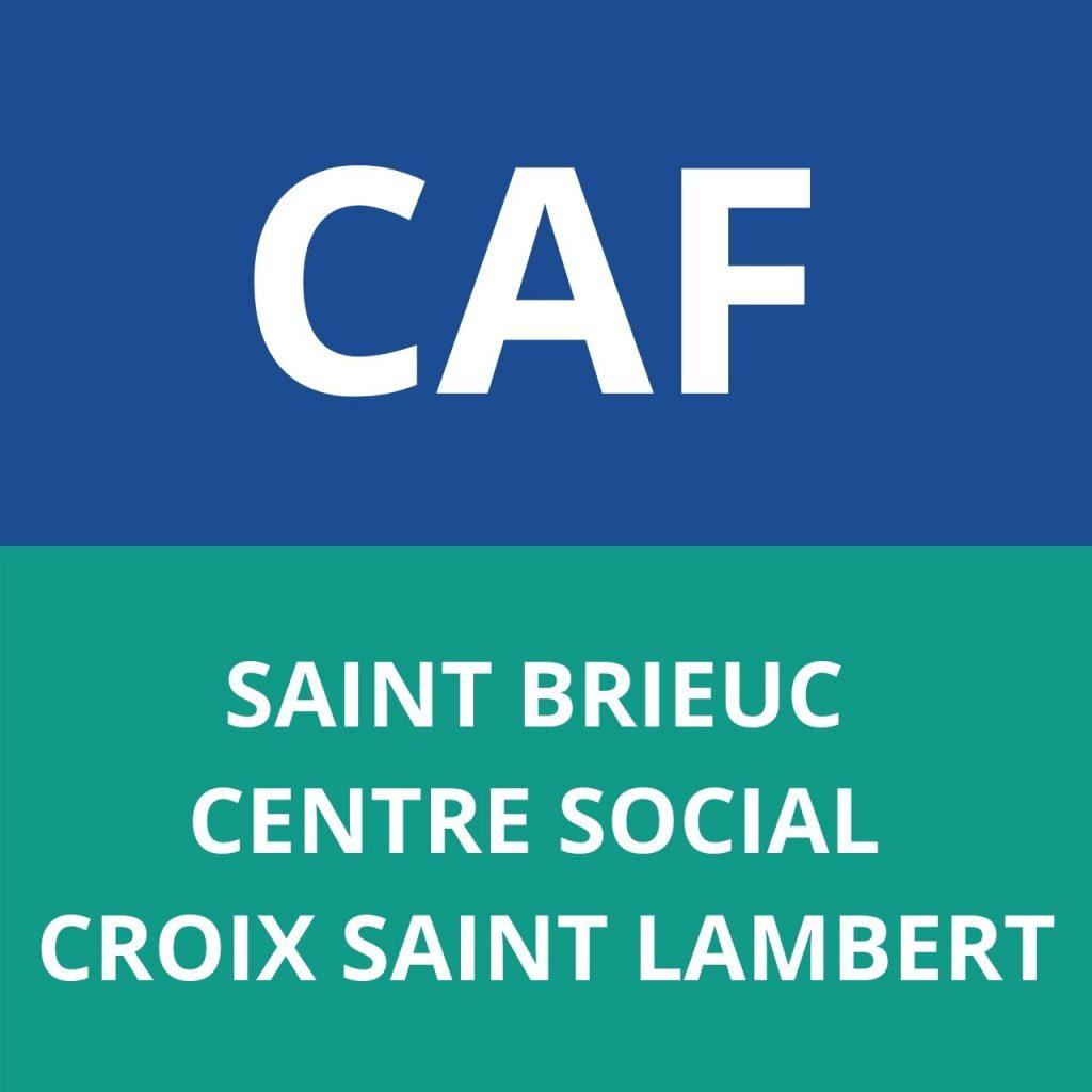 caf saint brieux centre social croix saint lambert