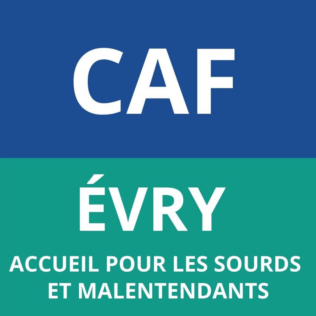 CAF ÉVRY - Accueil pour les sourds et malentendants