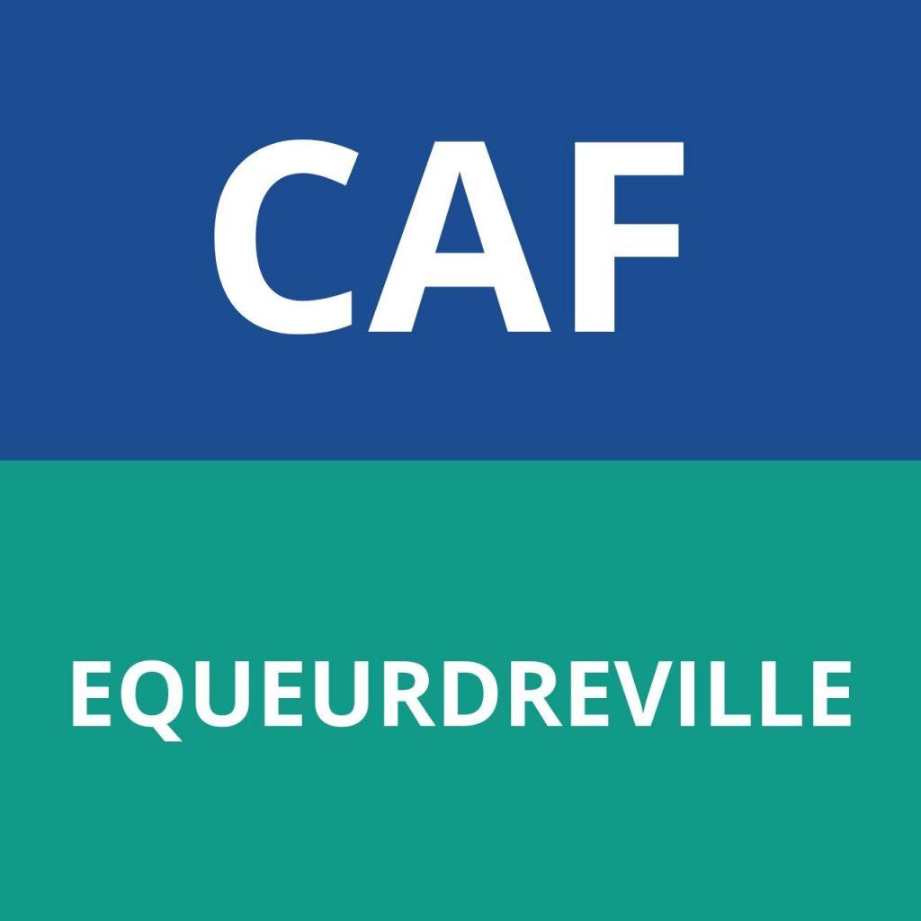 CAF EQUEURDREVILLE